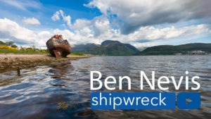 Ben Nevis and the Shipwreck or the Corpach Wreck
